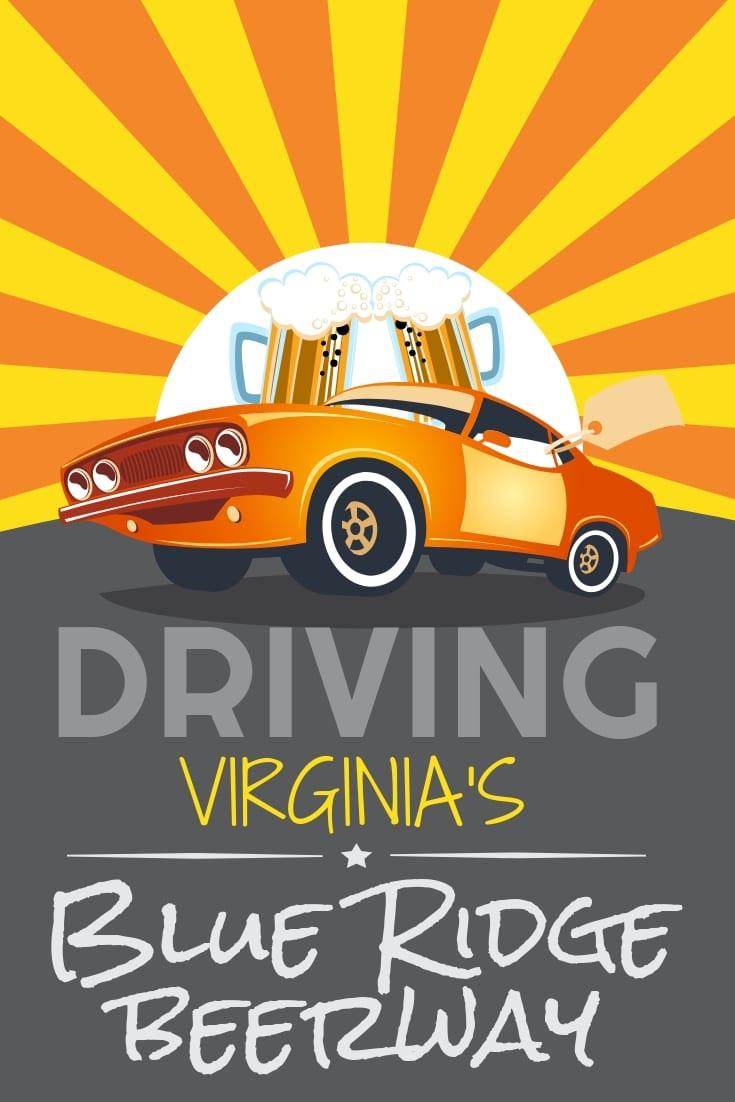 Driving the Blue Ridge Beerway in Virginia's Blue Ridge. The best breweries and beer in Roanoke, Virginia.