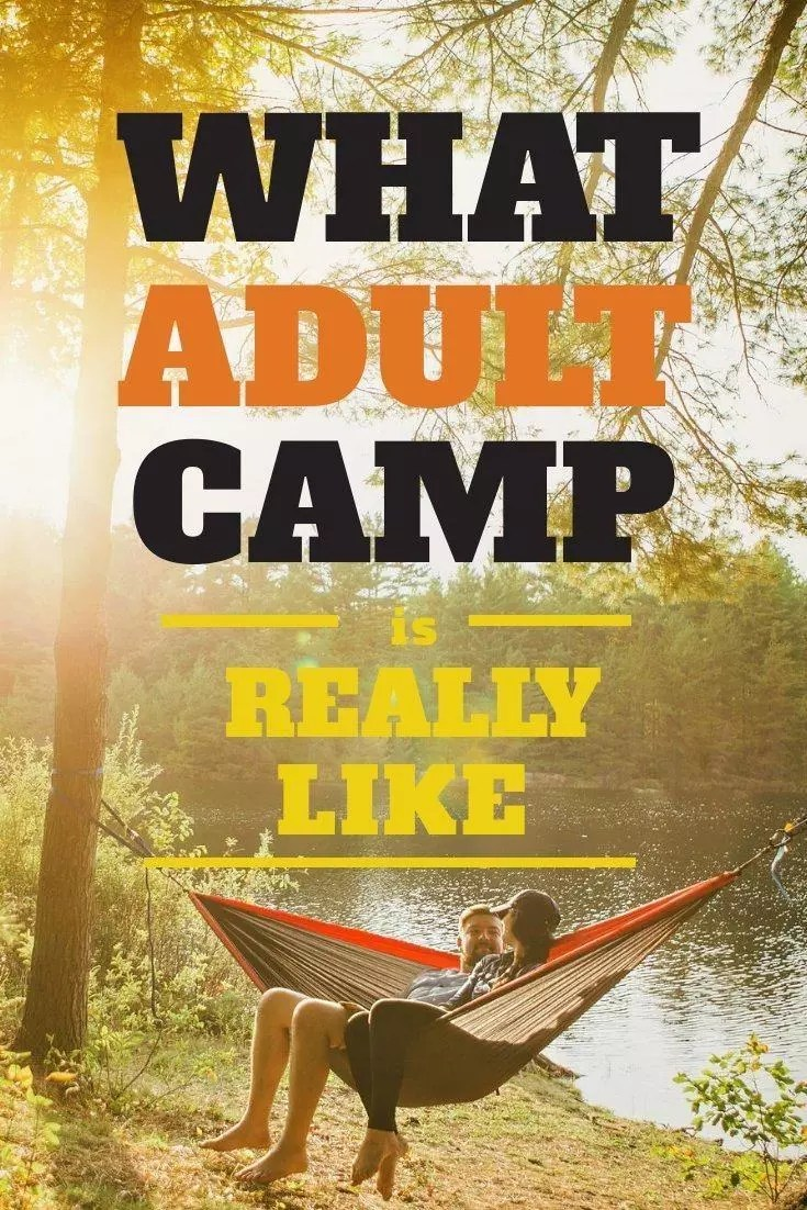 What adult summer camp is really like and the best adult summer camps for a fun summer vacation.