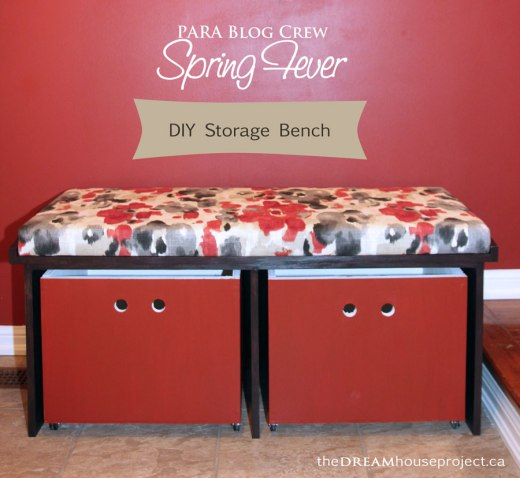 PARA Blog Crew Spring Fever - DIY Storage Bench