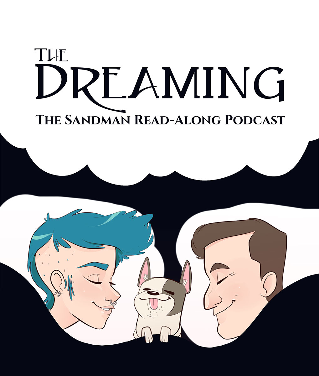The Dreaming: The Sandman Read-Along Podcast