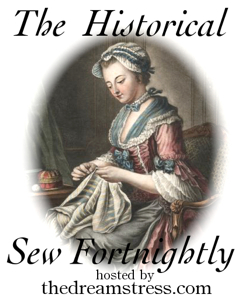 The Historical Sew Fortnightly hosted by thedreamstress.com