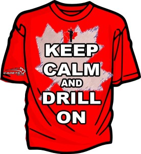 Keep Calm and Drill On Drill Team T-shirt Canadian Version