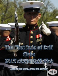 The First Rule of Drill Club, exhibition drill, drill team