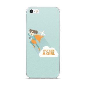"""iPhone 5/5s/SE & 6/6s/Plus/6sPlus case """"Fly Like A Girl"""""""