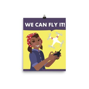 """We Can Fly It"" Poster"