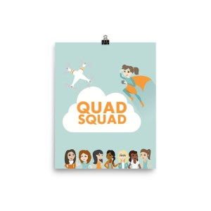 """""""Quad Squad"""" Poster"""