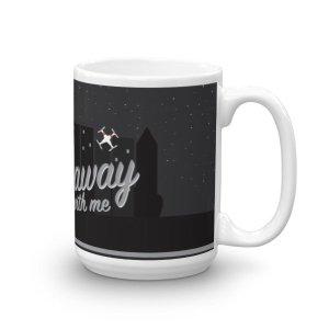 """""""Fly Away With Me"""" Mug"""