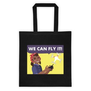 """We Can Fly It"" Tote bag"