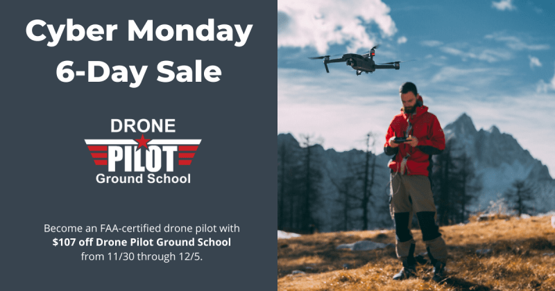 Cyber Monday Drone Pilot Ground School