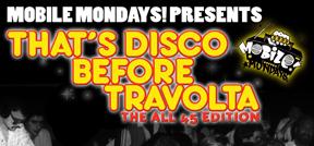 "Mobile Mondays! Joey Carvello's ""That's Disco Before Travolta""!"