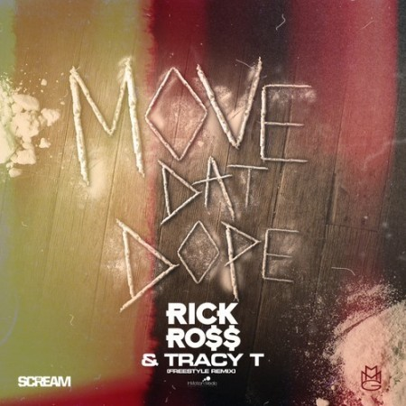 Rick Ross & Tracy T – Move That Dope (Remix)