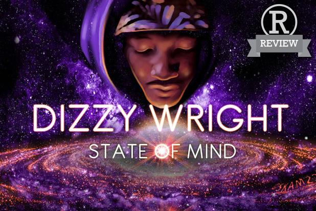 Dizzy Wright – State of Mind