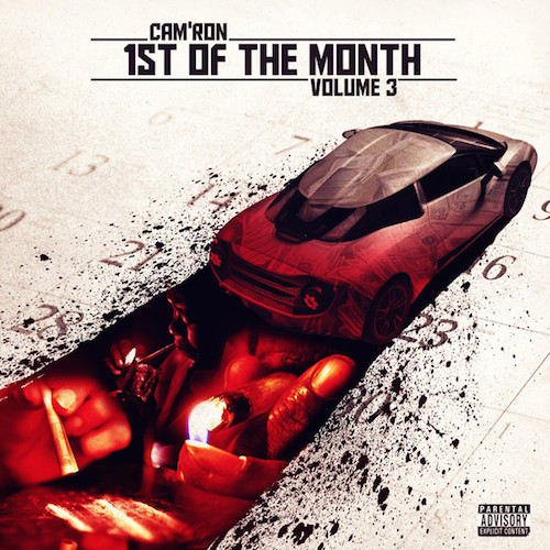 Cam'ron – 1st of The Month Vol. 3 (Artwork & Tracklist)