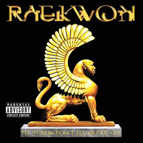 Raekwon – Fly International Luxurious Art Artwork - Tracklist