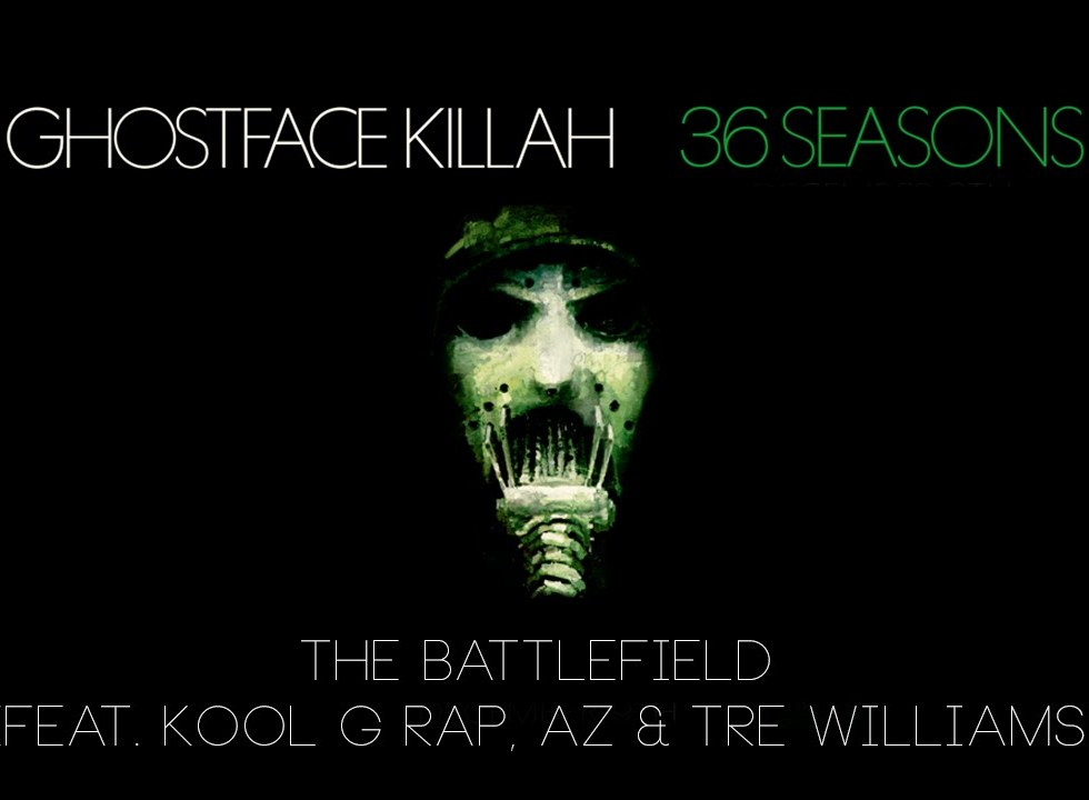 Ghostface Killah ft. Kool G Rap, AZ & Tre Williams – The Battlefield (Lyric Video)