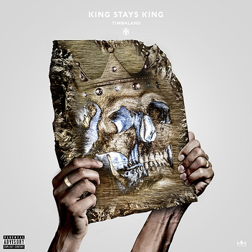 Timbaland – King Stays King (Artwork & Tracklist)