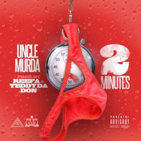 Uncle Murda – 2 Minutes