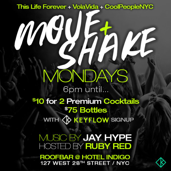 Move + Shake Monday's - This Life Forever + VolaVida +CoolPeopleNYC