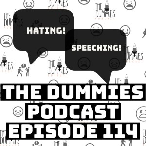 """""""Hating Speeching"""" The Dummies are back with yet another fun filled episode. As usual, the guys bring you a great show filled with their usual high energy and wittiness on one of the fastest growing podcast going! This week, the guys discuss the rioting and raiding of the Capitol Building in Washington D.C. Tune in as the guys discuss what they think is next for the United States, and how do we as a country deal with what's ahead as our nation is divided between two political parties. Also on this week's episode, the guys discuss the new year and what's on the horizon. Listen in as The Dummies unpack what are some of their goals going forward in the upcoming months into the new year. Also on this week's, the. And in sporting news, the guys make their predictions on the winners of the National Championship Game between The University of Alabama vs. Ohio State University. Also The Dummies provides their picks for the Super Bowl. And it's back! The segment where people say things and instantly regret them and end up apologizing for it in """"Said it, but Now I'm apologizing for it""""! And with the latest in music news to follow, the guys discuss """"Heaux Tales"""" the latest album from Jazmine Sullivan as well as other topics, The Dummies are just thrilled to be able to bring you, our listeners a fresh New episode of one of the fastest growing podcast around. So tune in and try to figure out this week's hilariously funny """"Dummy of The Week"""" on this all new episode of The Dummies Podcast! """"Hating Speeching"""" Ep. 114 by The Dummies Podcast. Released: 2021. Genre: Podcast."""