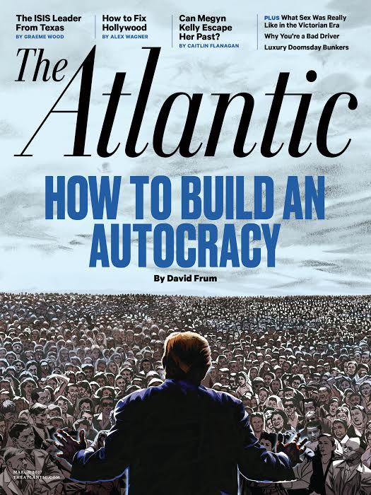 the-atlantic-cover-trump-build-autocracy