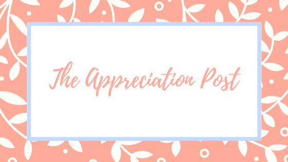 The Appreciation Post