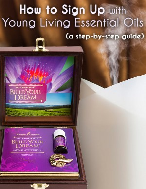A step by step guide for how to sign up with Young Living oils
