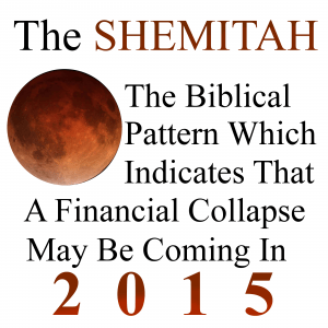 The Shemitah- Financial Collapse In 2015