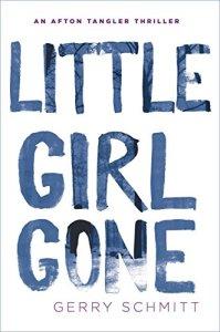 Gerry Schmitt Little Girl Gone