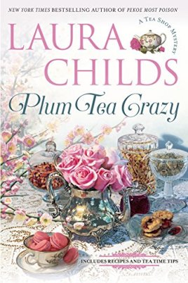 Plum Tea Crazy Cozy Mystery by Laura Childs