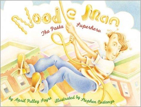 Noodle Man: The Pasta Superhero, Kids' Books Set in Italy www.theeducationaltourist.com