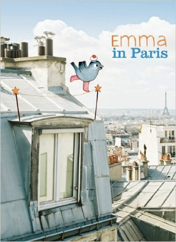 Emma in Paris: Kids' Books set in Paris www.theeducationaltourist.com