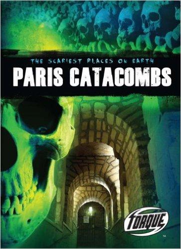Paris Catacombs: Kids' Books Set in Paris www.theeducationaltourist.com