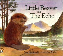 Little Beaver and the Echo by Amy MacDonald, Kids' Books set in Canada, www.theeducationaltourist.com