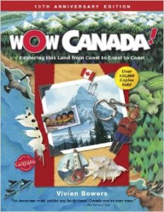 Wow Canada by Vivien Bowers, Books Set in Canada, www.theeducationaltourist.com