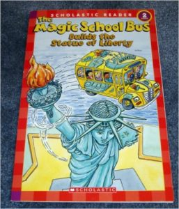 The Magic School Bus Builds the Statue of Liberty, Kids' Books set in New York City, www.theeducationaltourist.com