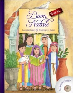 Buon Natale; Learning songs & traditionsin Italian by Sophia Rossi, Christmas in Italy, www.theeducationaltourist.com