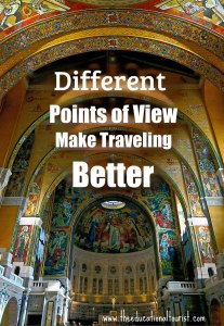 Different Points of View Make Traveling Better