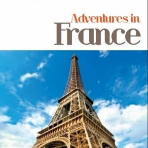 Adventures in France by The Educational Tourist, Traveling with Kids: Top Tips, www.theeducationaltourist.com