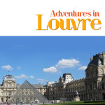 Adventures in the Louvre, Travel guide written by The Educational Tourist