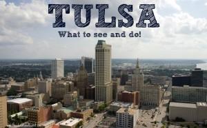 Tulsa Visit: What to See