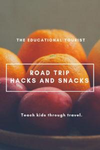 bowl of fruit, road trip hacks and snacks