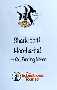 book mark that has Gil and Nemo from Disney movie Finding Nemo says Shark bait! Hoo-ha-ha! Gil, finding Nemo