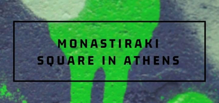 graffit, monastriaki square