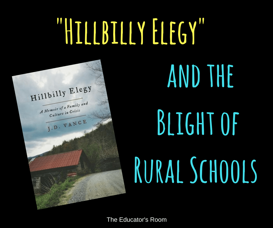 Hillbilly Elegy and the Blight of Rural Schools  The