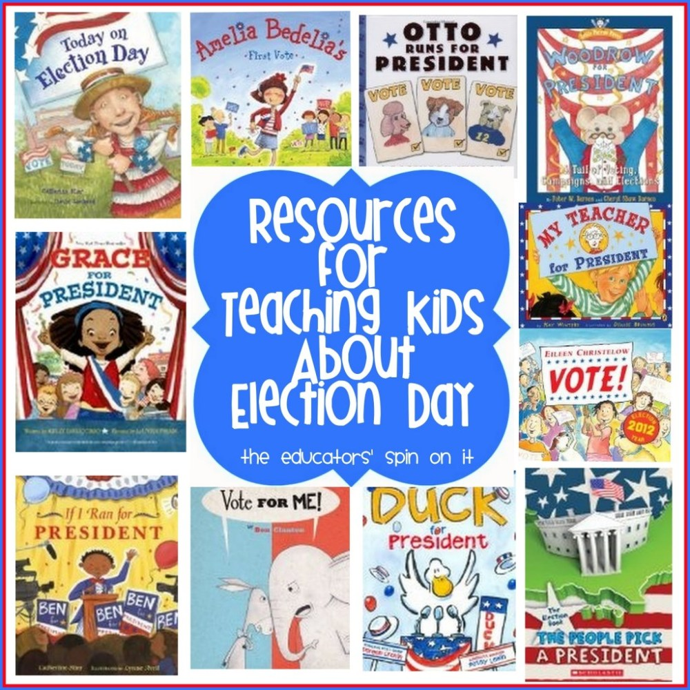 medium resolution of GO VOTE! Resources for Teaching Kids About Election Day - The Educators'  Spin On It
