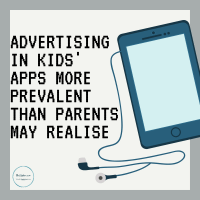 Advertising in kids' apps more prevalent than parents may realise