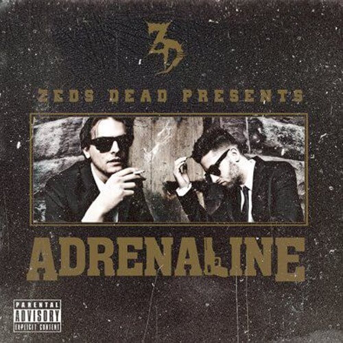 zeds dead adrenaline EP cover art