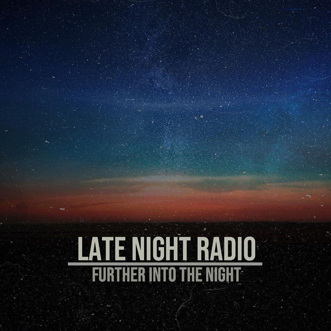 Late Night Radio Further into the Night