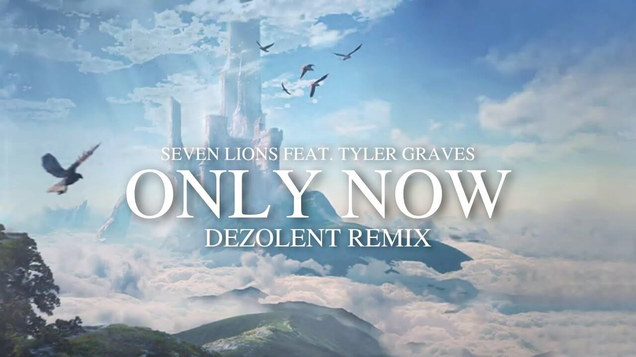 "Dezolent ""Only Now"" Seven Lions Remix Electric Hawk"