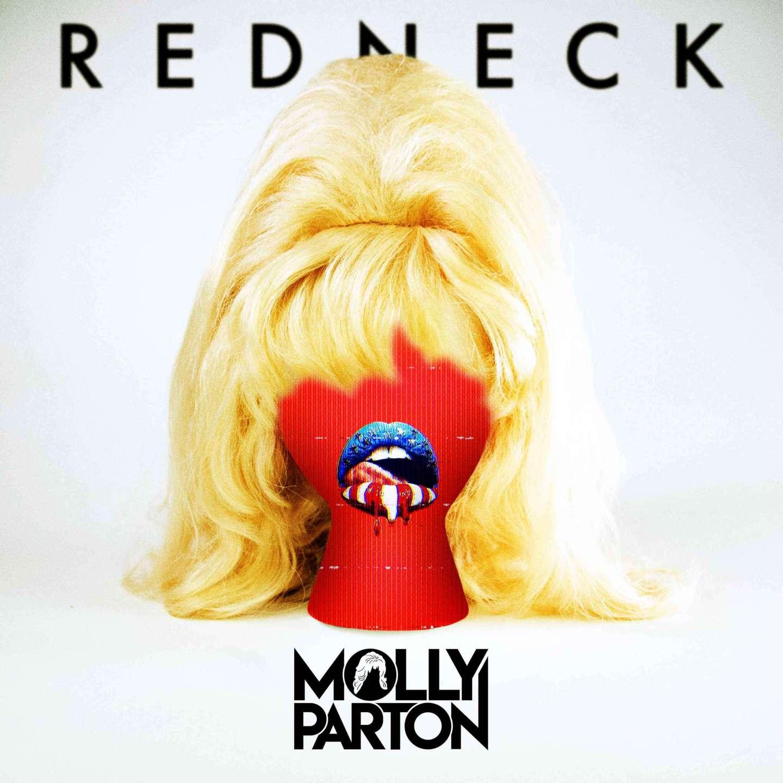 """Molly Parton """"Redneck"""""""
